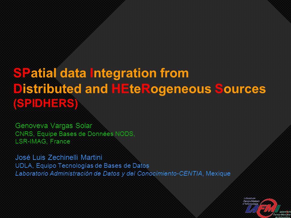 4 Plan Contexte Intégration et exploitation des données géographiques SPIDHERS : objectifs et approche Résultats attendus