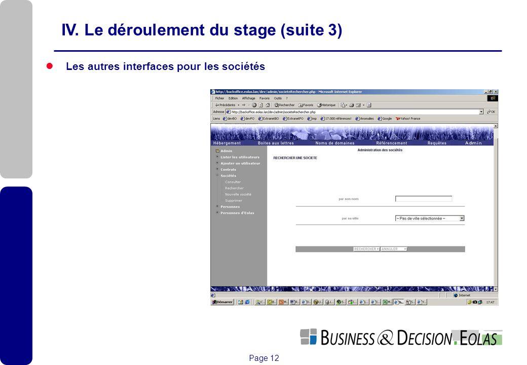 Page 12 Les autres interfaces pour les sociétés IV. Le déroulement du stage (suite 3)