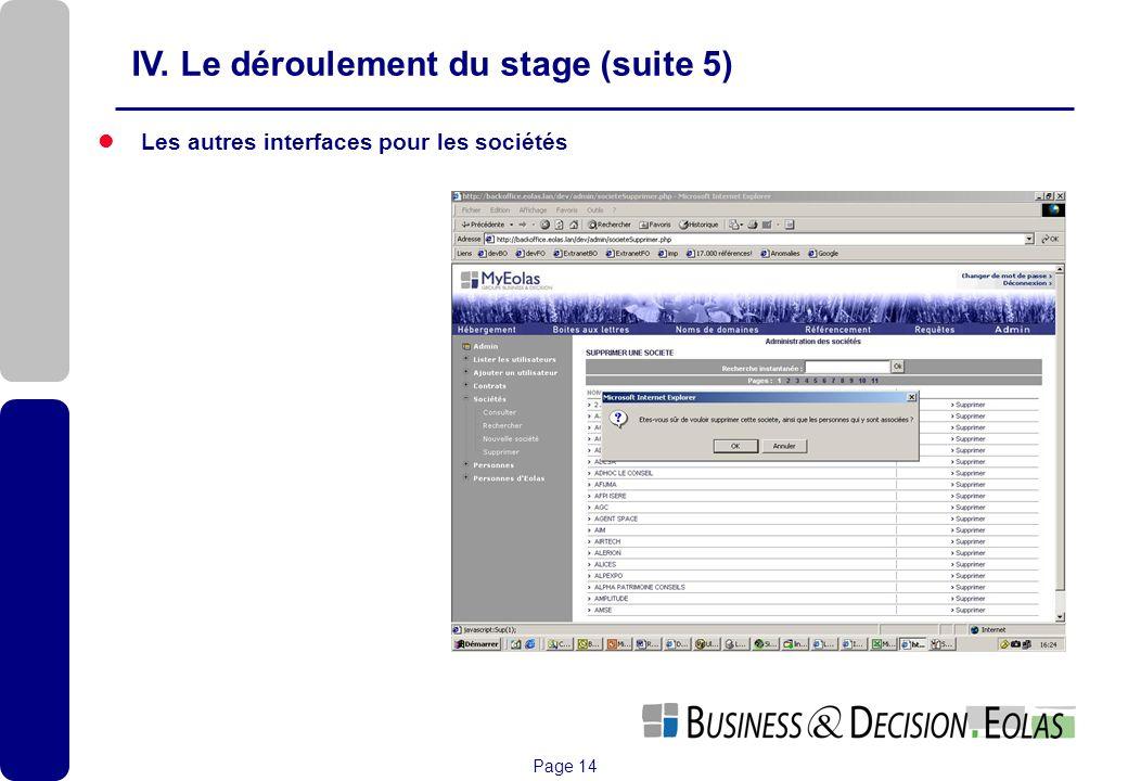 Page 14 Les autres interfaces pour les sociétés IV. Le déroulement du stage (suite 5)