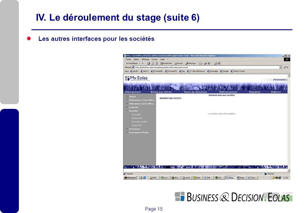 Page 15 Les autres interfaces pour les sociétés IV. Le déroulement du stage (suite 6)