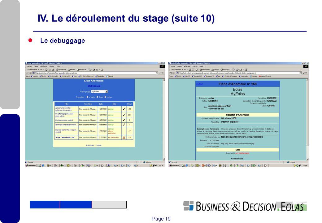 Page 19 IV. Le déroulement du stage (suite 10) Le debuggage