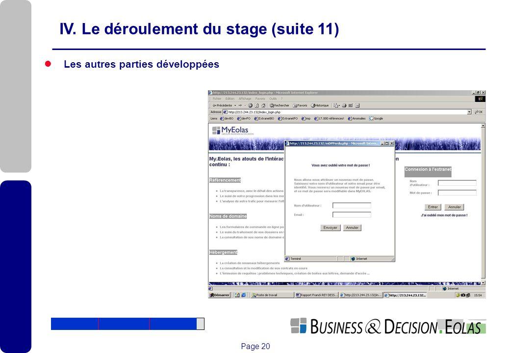 Page 20 IV. Le déroulement du stage (suite 11) Les autres parties développées