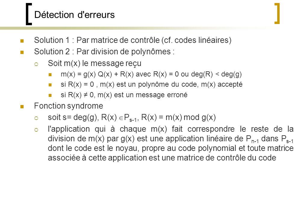 Détection d erreurs Solution 1 : Par matrice de contrôle (cf.