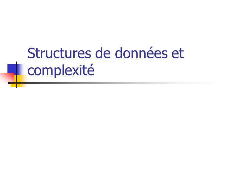 Structures de données et complexité