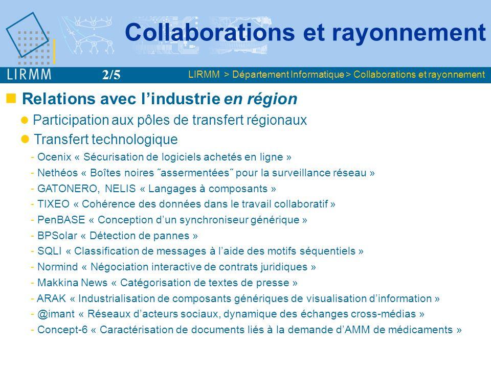 Relations avec lindustrie en région Participation aux pôles de transfert régionaux Transfert technologique - Ocenix « Sécurisation de logiciels acheté