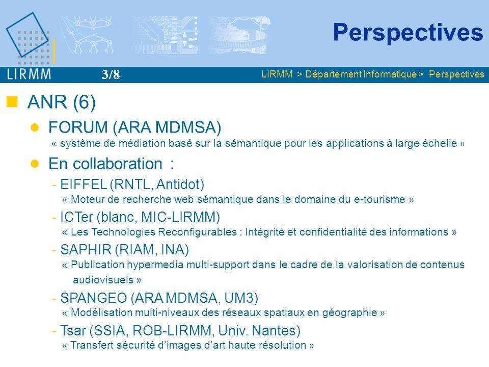 International Poursuite des projets E-Legi, Kaléidoscope, Minerva, participation Tree of Life Projet STREP LOGOS « e-learning / représentation et interrogation dannotations complexes » Projet PICS « Intégration de données XML et optimisation de requêtes dans les environnements à grande échelle » Partenariat France-Afrique en bioinformatique ( NEPAD-MAE-CNRS ) Collaboration France-Québec « Évolution des gènes dupliqués » 4 soumissions ( 6ème PCRD, IST ) LIRMM > Département Informatique > Perspectives Perspectives 4/8