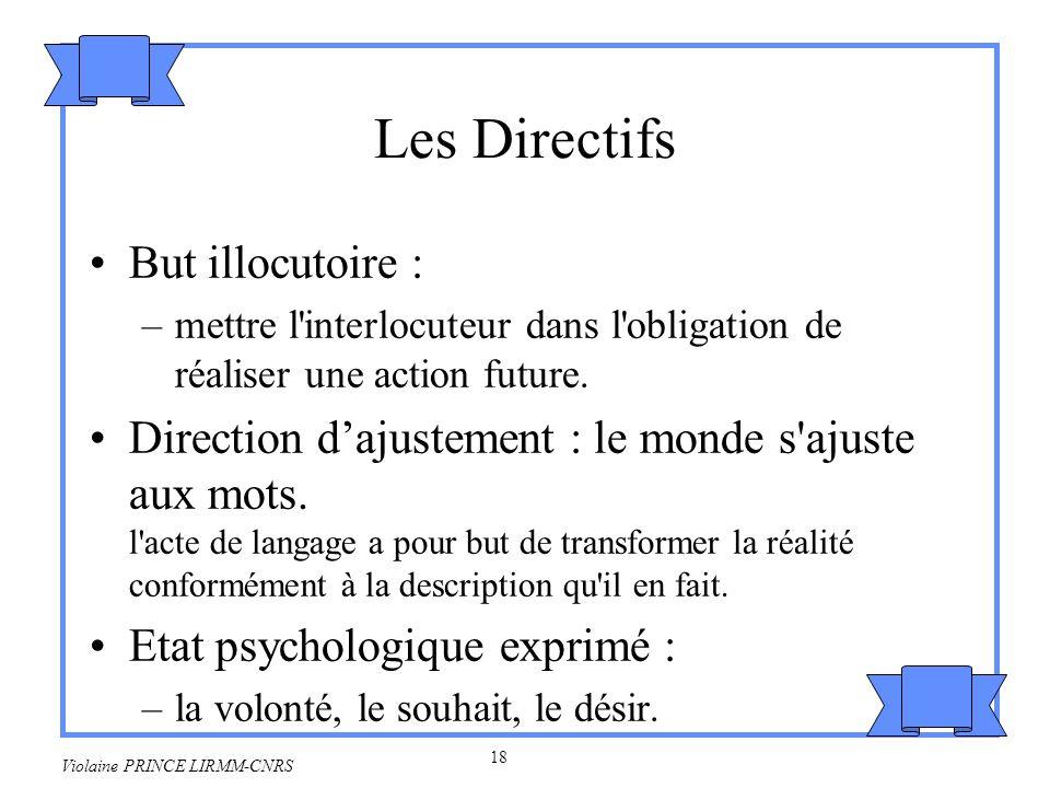 19 Violaine PRINCE LIRMM-CNRS Exemples Fortement marqué –je te demande de sortir.