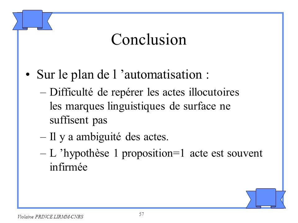 58 Violaine PRINCE LIRMM-CNRS Travaux d Allen, Cohen et Perrault, un grand classique .