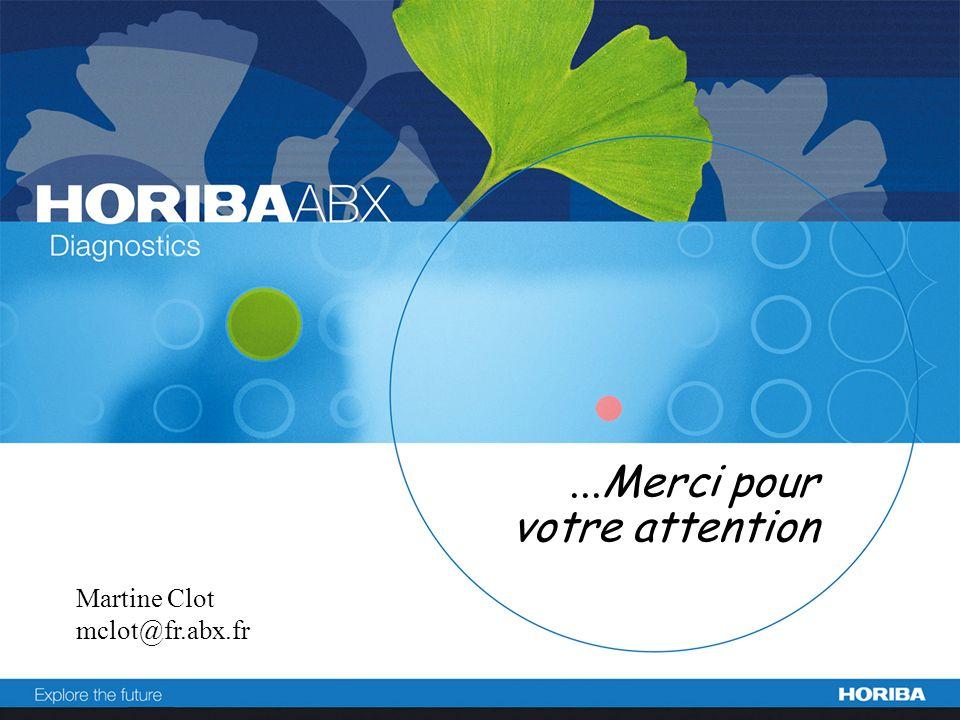 Martine Clot novembre 2007...Merci pour votre attention Martine Clot mclot@fr.abx.fr