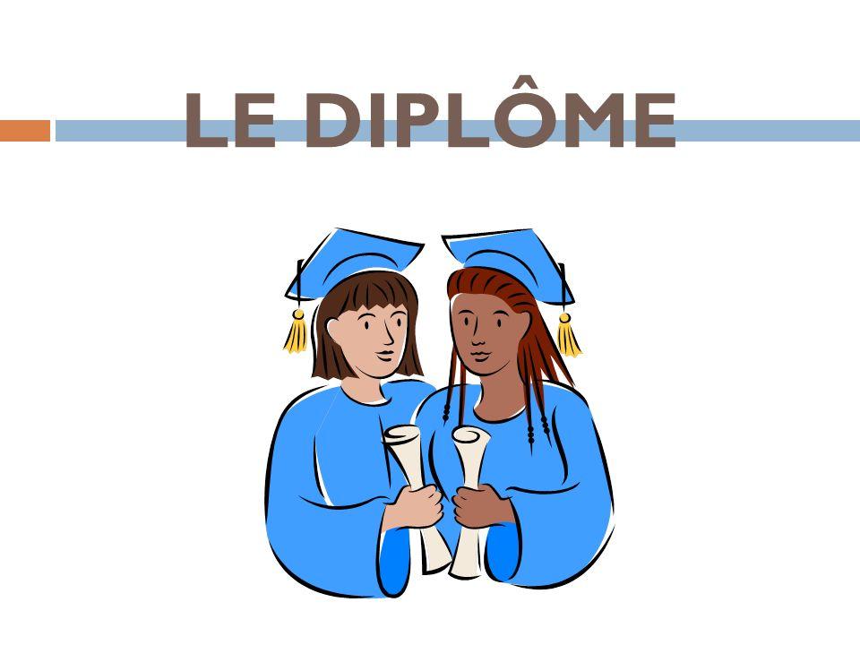 LE DIPLÔME