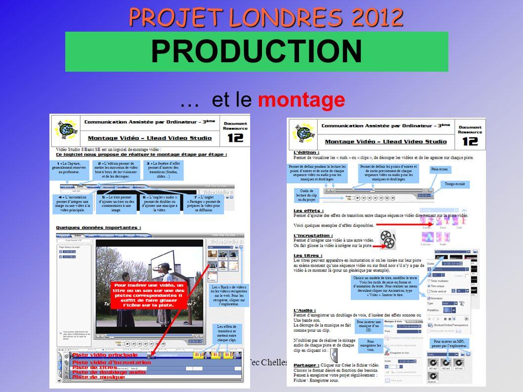 CRTec Chelles … et le montage PROJET LONDRES 2012 PRODUCTION