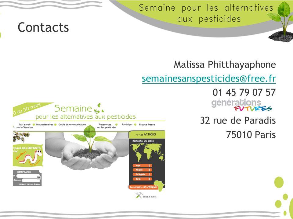 Contacts Malissa Phitthayaphone semainesanspesticides@free.fr 01 45 79 07 57 32 rue de Paradis 75010 Paris