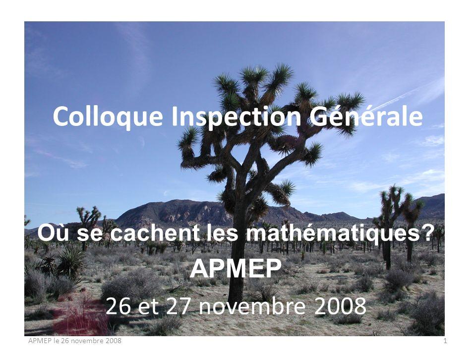 Colloque Inspection Générale Où se cachent les mathématiques.