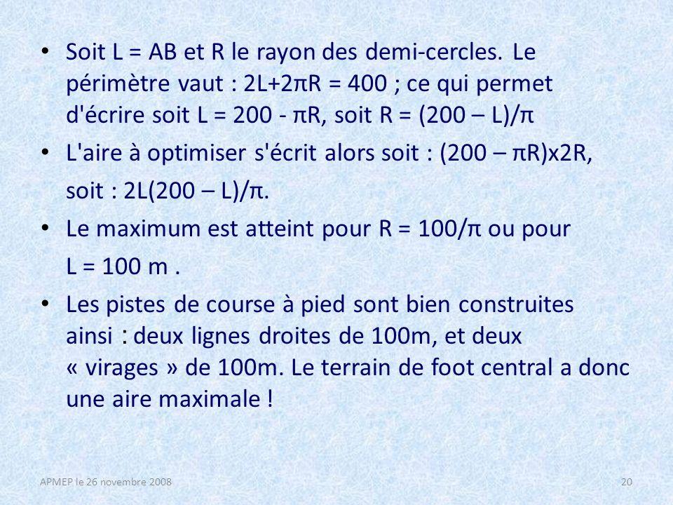Soit L = AB et R le rayon des demi-cercles.