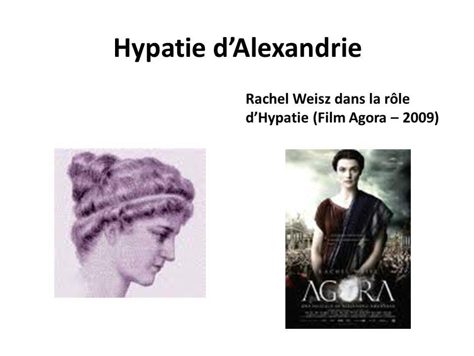 Hypatie dAlexandrie Rachel Weisz dans la rôle dHypatie (Film Agora – 2009)