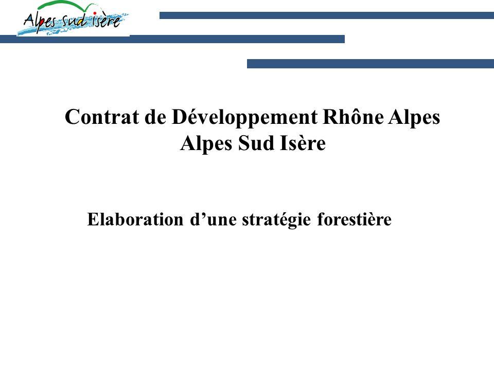 Contrat de Développement Rhône Alpes Alpes Sud Isère Elaboration dune stratégie forestière