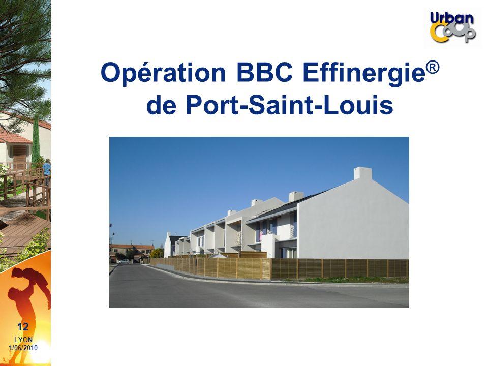 12 LYON 1/06/2010 Opération BBC Effinergie ® de Port-Saint-Louis