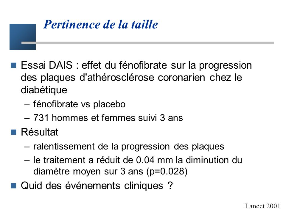 Critère clinique - critère intermédiaire Hypertension Objectif thérapeutique Prévenir les accidents cardiovasculaires Critère clinique accidents cardi