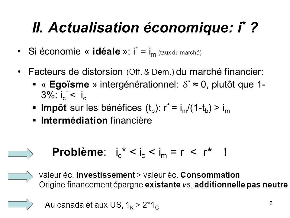 6 II. Actualisation économique: i * .