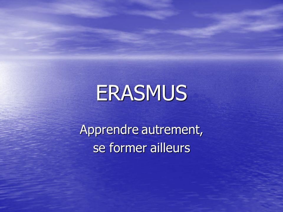 ERASMUS Apprendre autrement, se former ailleurs