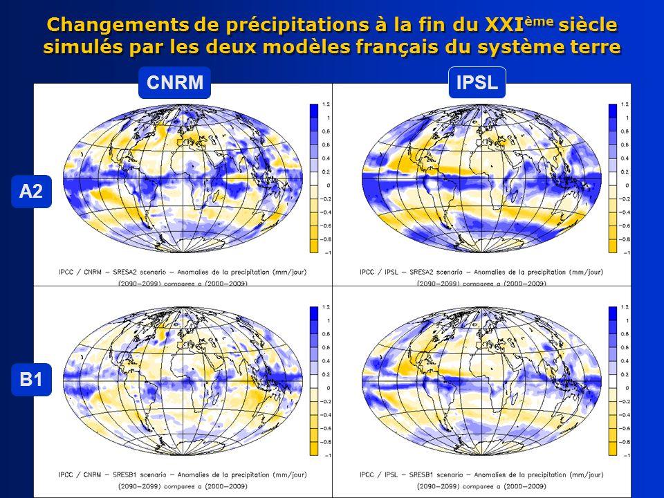 Changements de précipitations à la fin du XXI ème siècle simulés par les deux modèles français du système terre CNRMIPSL A2 B1