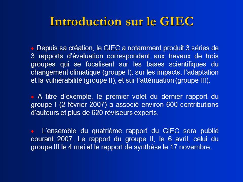 Lensemble du quatrième rapport du GIEC sera publié courant 2007. Le rapport du groupe II, le 6 avril, celui du groupe III le 4 mai et le rapport de sy