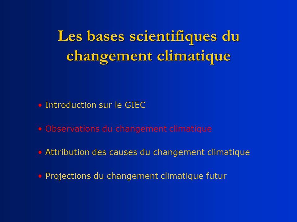 Introduction sur le GIEC Observations du changement climatique Attribution des causes du changement climatique Projections du changement climatique fu