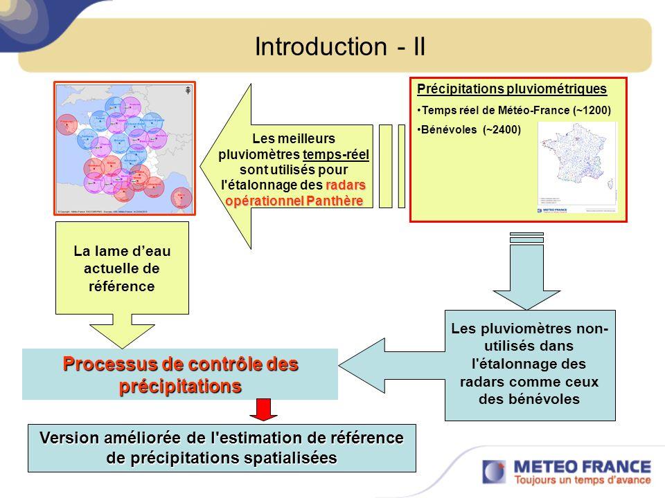 Introduction - II radars opérationnel Panthère Les meilleurs pluviomètres temps-réel sont utilisés pour l'étalonnage des radars opérationnel Panthère