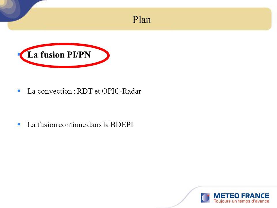 Introduction Temps présents Échéances rapprochées 3-6 heures puis échéances plus éloignées ObsPN Zone de fusion OBS/PN : un enjeu pour ces prochaines années