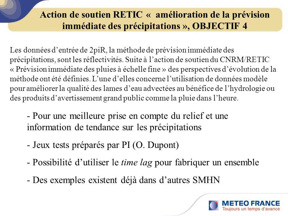 Action de soutien RETIC « amélioration de la prévision immédiate des précipitations », OBJECTIF 4 - Pour une meilleure prise en compte du relief et une information de tendance sur les précipitations - Jeux tests préparés par PI (O.