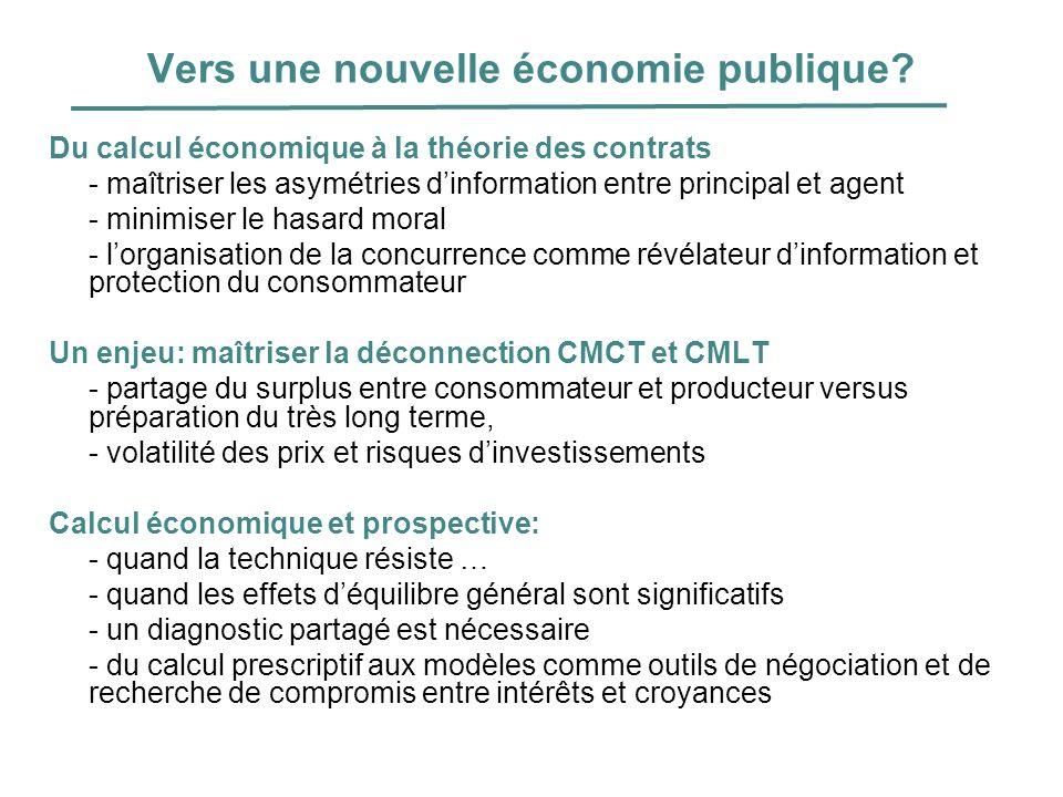 Vers une nouvelle économie publique? Du calcul économique à la théorie des contrats - maîtriser les asymétries dinformation entre principal et agent -