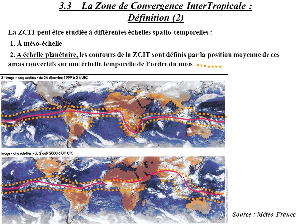 La ZCIT peut être étudiée à différentes échelles spatio-temporelles : 1. À méso-échelle 2. A échelle planétaire, les contours de la ZCIT sont définis