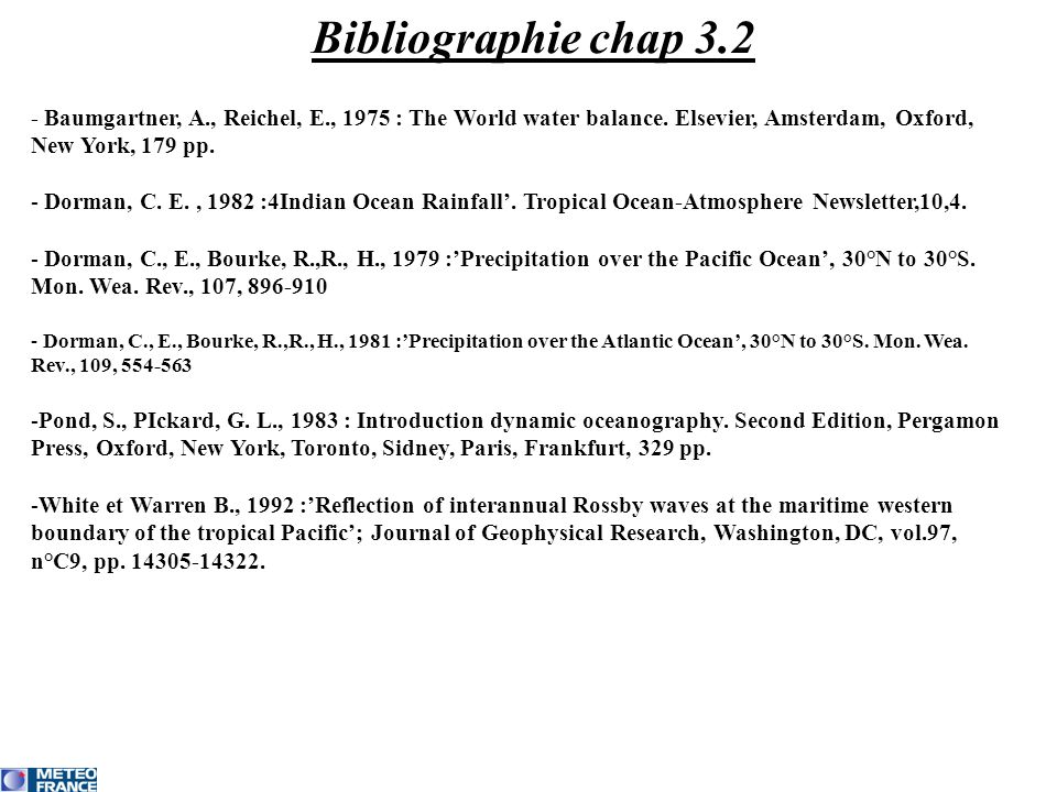 Bibliographie chap 3.2 - Baumgartner, A., Reichel, E., 1975 : The World water balance.