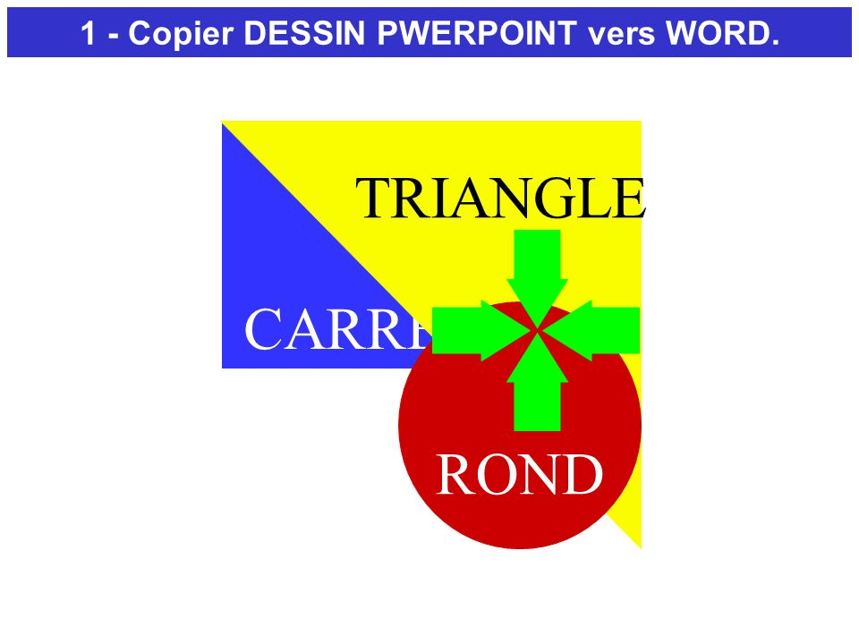 CARRE TRIANGLE ROND 1 - Copier DESSIN PWERPOINT vers WORD.