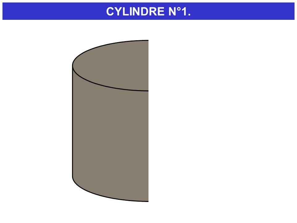 CYLINDRE N°1.