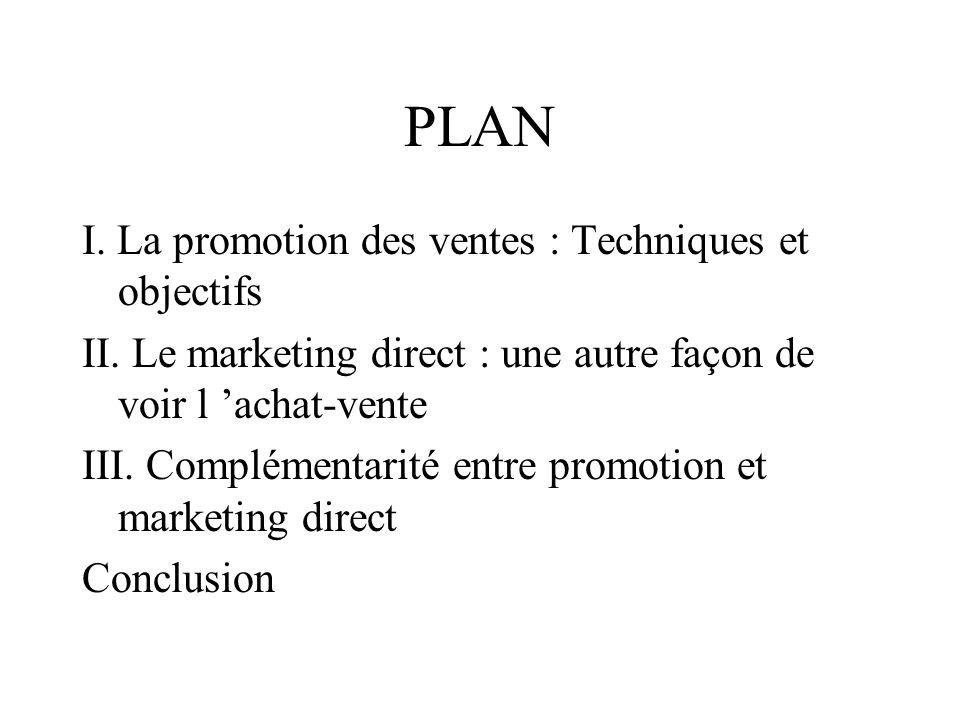 Promotion personnalisée moment opportun produit opportun achat groupé sentiment d intérêt du vendeur pour le client chez le client Promotion Marketing direct