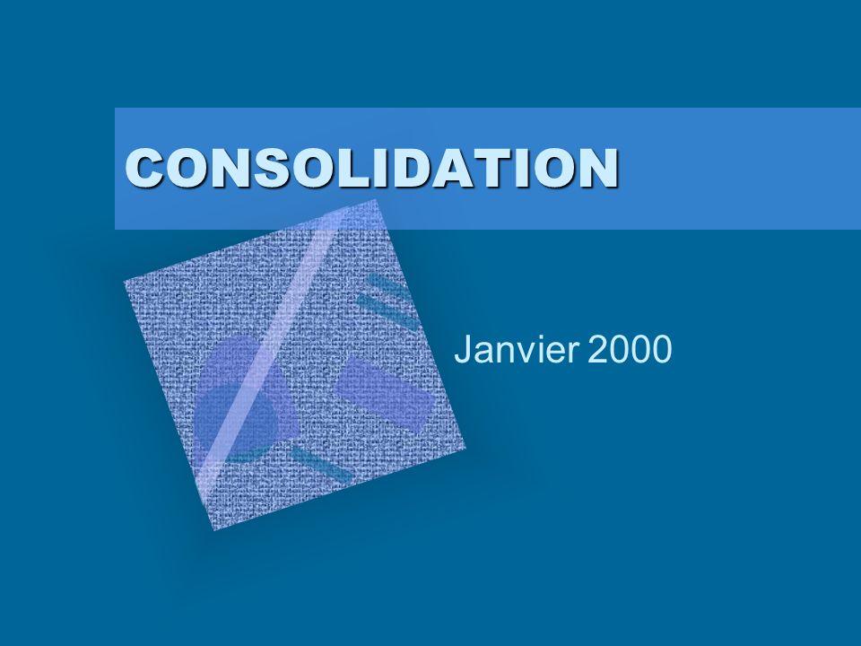 CONSOLIDATION Janvier 2000