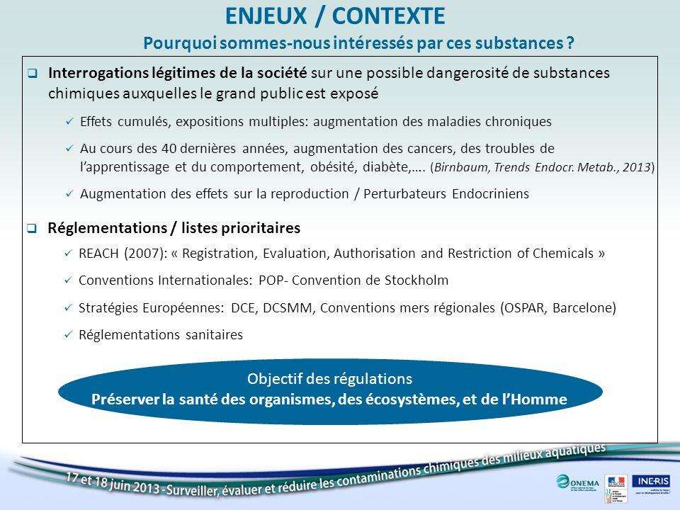 Interrogations légitimes de la société sur une possible dangerosité de substances chimiques auxquelles le grand public est exposé Effets cumulés, expo