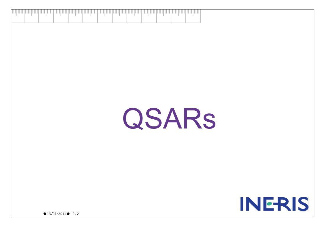 13/01/2014 2 / 2 QSARs