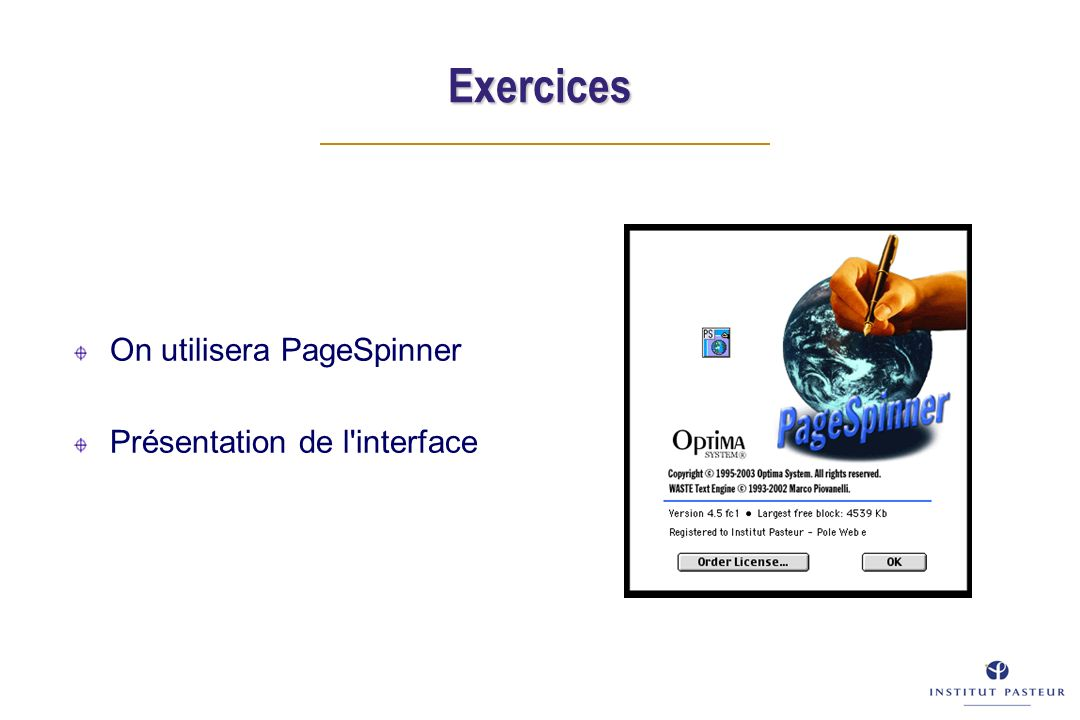 Exercices On utilisera PageSpinner Présentation de l interface