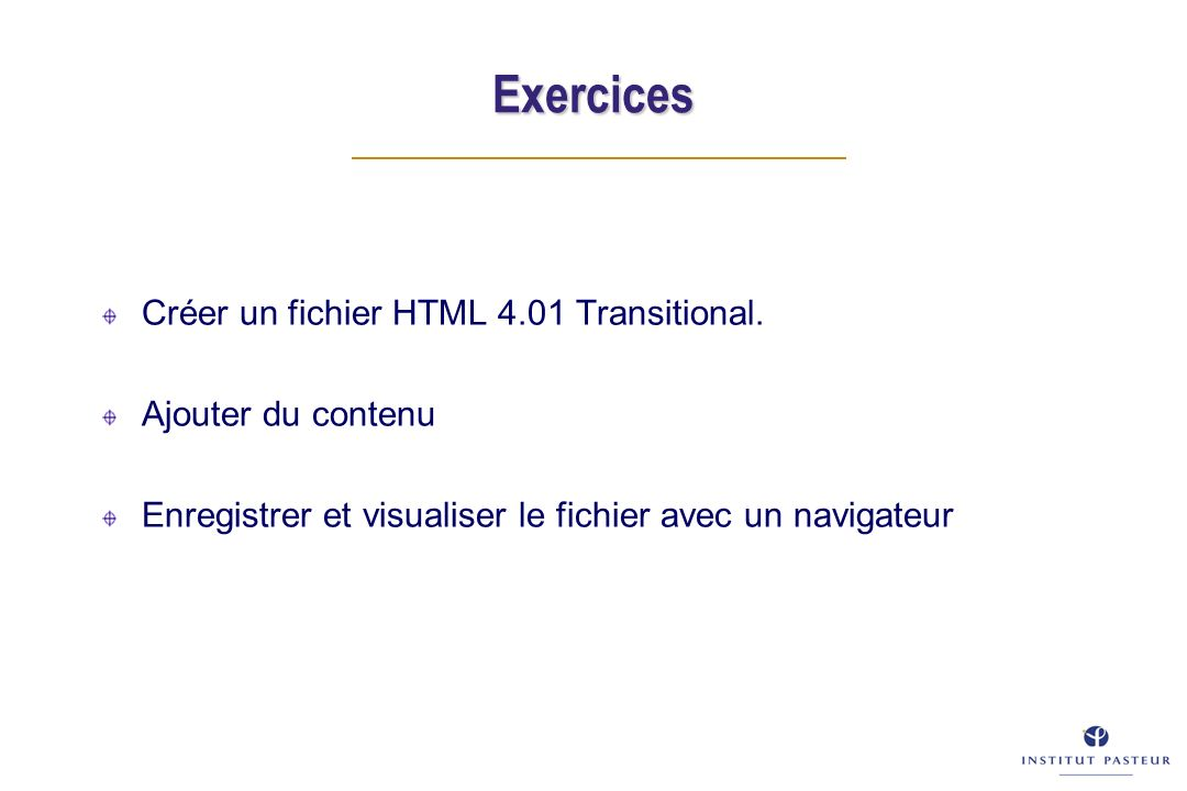 Exercices Créer un fichier HTML 4.01 Transitional.