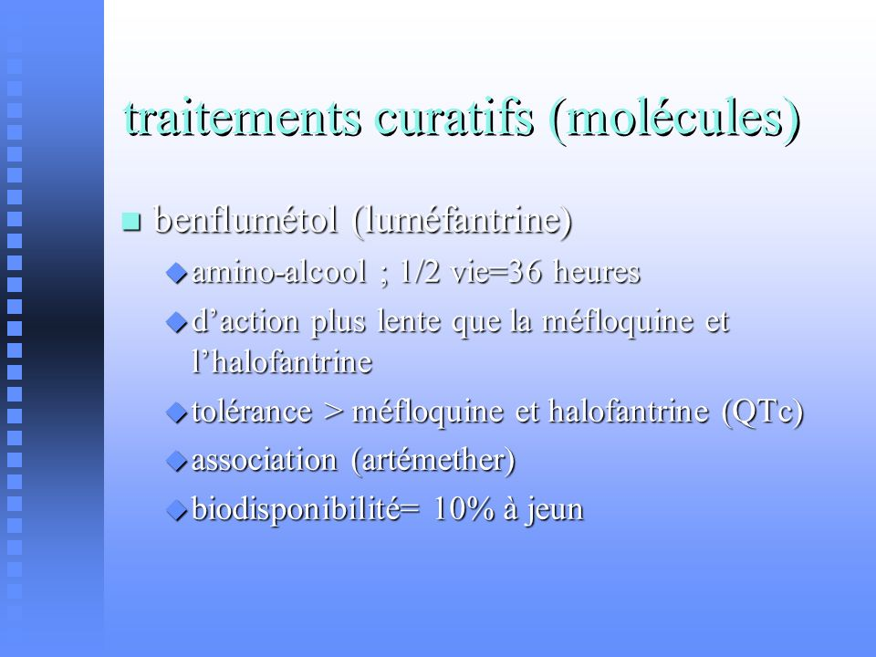 traitements curatifs (molécules) benflumétol (luméfantrine) benflumétol (luméfantrine) amino-alcool ; 1/2 vie=36 heures amino-alcool ; 1/2 vie=36 heur