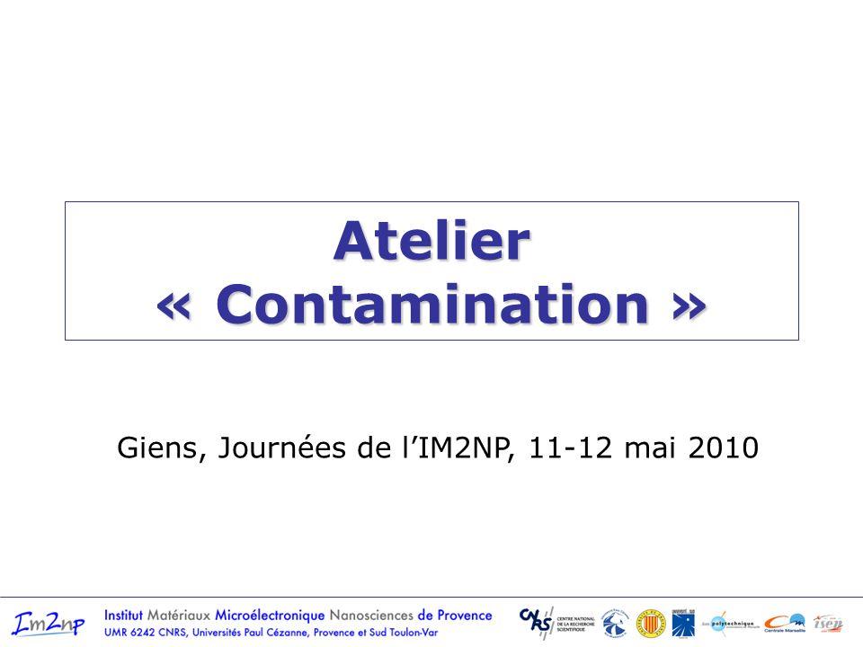 Des contaminants … dans les matériaux semi-conducteurs et isolants … problématique ancienne qui fut « bloquante » dans lindustrie du MOS (Na, K) Dopants: B, As, P, In + association dopant-défauts, dopant-contaminant… Organiques (COV – Composés Organiques Volatiles Inorganiques métaux et leurs contaminants (soufre…) carbone, oxygène, complexes Eléments radioactifs (émetteurs, traces <ppb Acides / Bases + … tout ce qui nest pas attendu