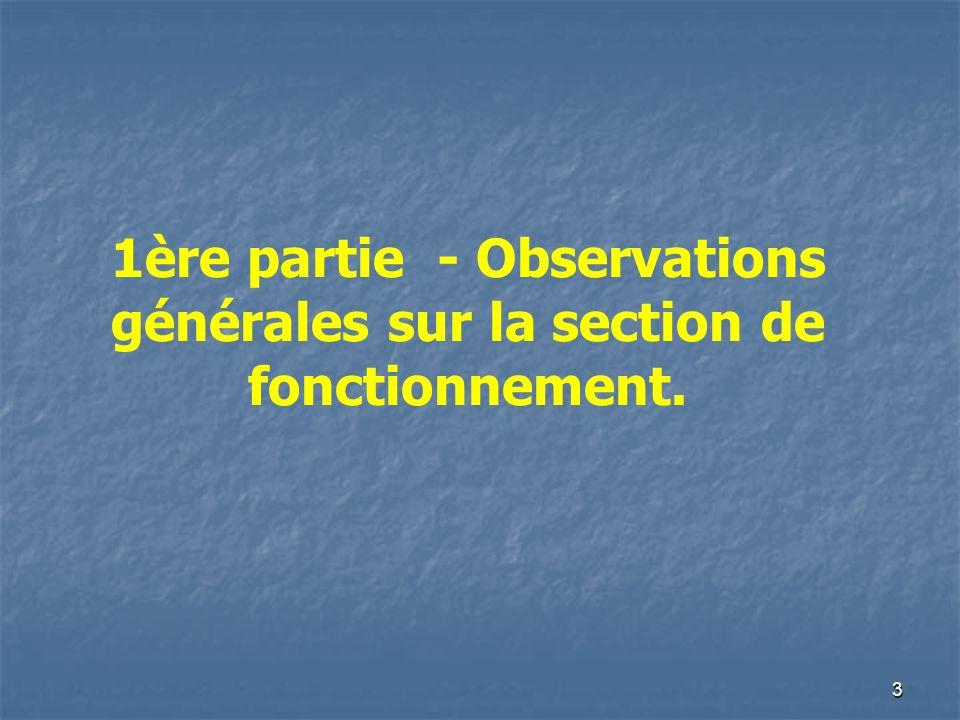 3 1ère partie - Observations générales sur la section de fonctionnement.
