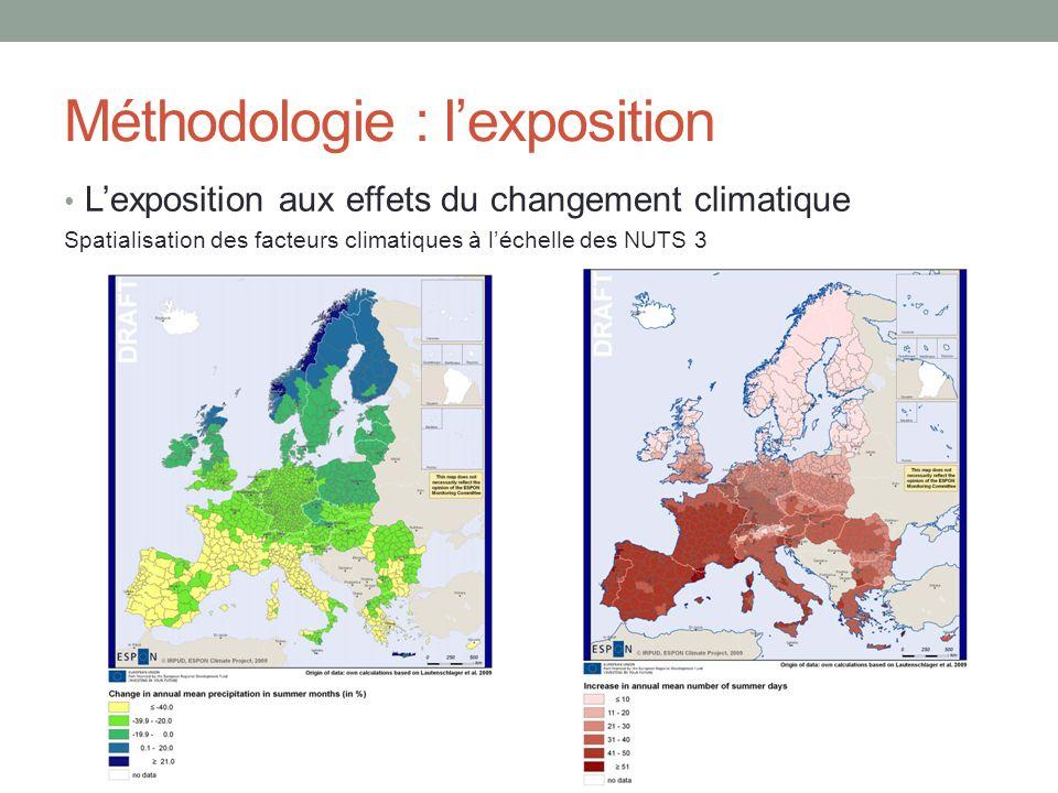 Méthodologie : lexposition Lexposition aux effets du changement climatique Spatialisation des facteurs climatiques à léchelle des NUTS 3