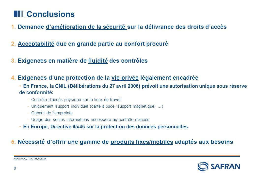 8 DSEC DSDA / NDx /27-06-2006 Conclusions 1.