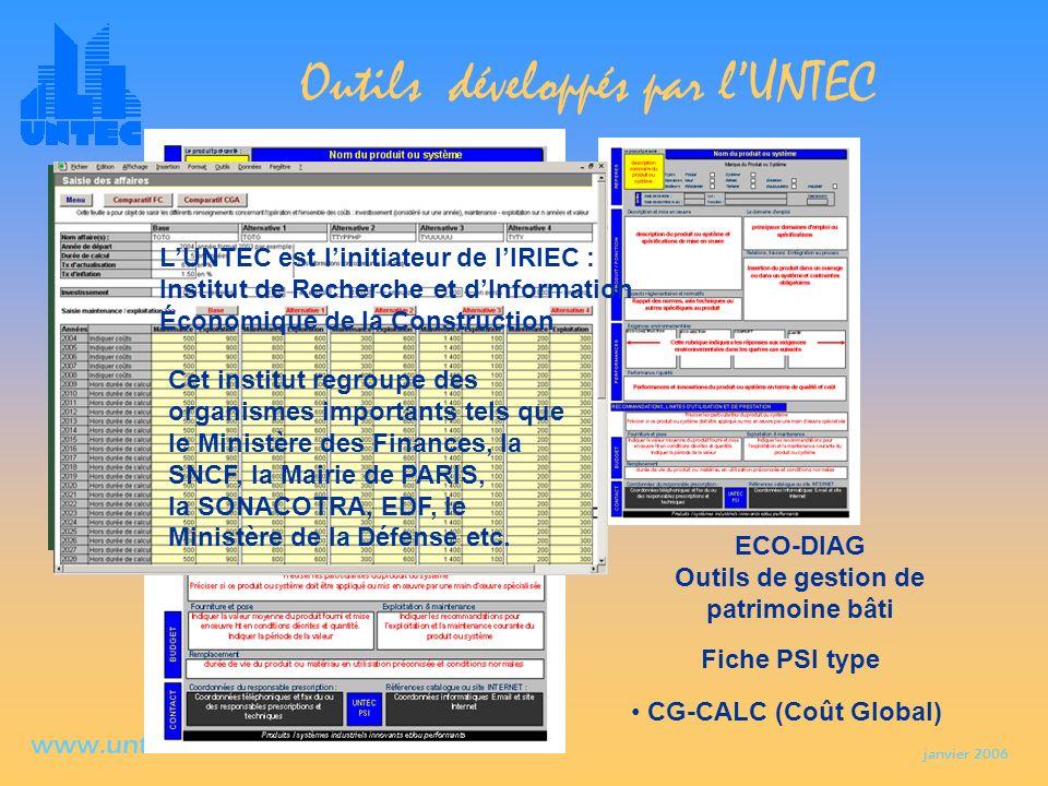 janvier 2006 www.untec.com Outils développés par lUNTEC Méthode destimation, danalyse et de contrôle permanent des coûts ICE (indicateur de consommati