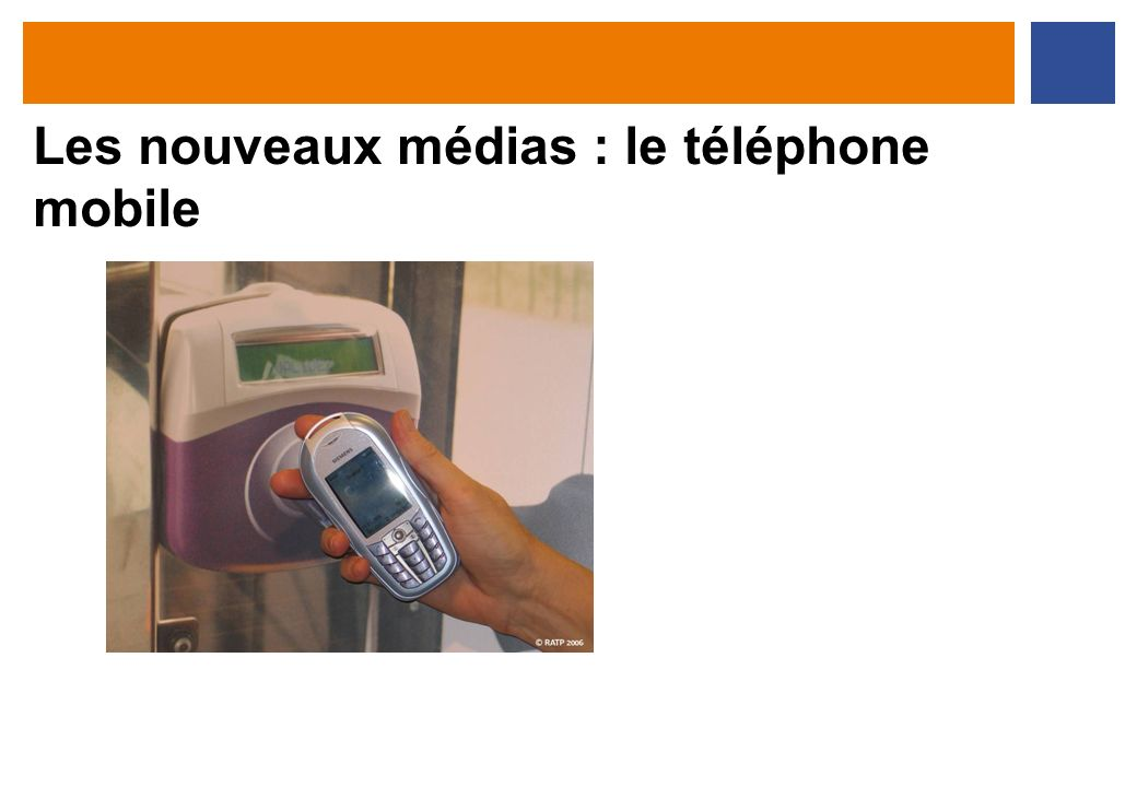 Les nouveaux médias : le téléphone mobile