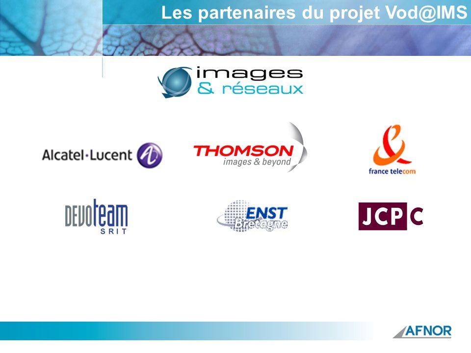 Référence Les partenaires du projet Vod@IMS