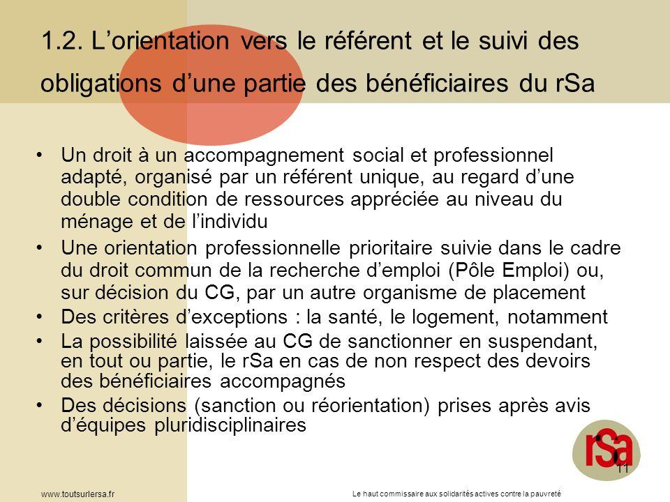 Le haut commissaire aux solidarités actives contre la pauvreté www.toutsurlersa.fr 11 1.2. Lorientation vers le référent et le suivi des obligations d